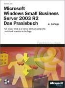 Microsoft Windows Small Business Server 2003 R2 - Das Praxisbuch