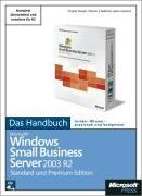 Microsoft Windows Small Business Server 2003 R2. Das Handbuch
