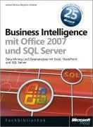 Business Intelligence mit Microsoft Office 2007 und Microsoft SQL Server 2005