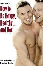How to Be Happy, Healthy - and Hot