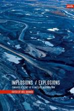 Implosions/Explosions