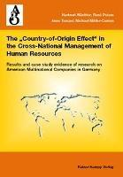 The ,country of origin effect' in the cross-national management of human resources