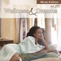 Wellness & Dreams for you  MusicEdition