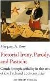 Pictorial Irony, Parody, and Pastiche