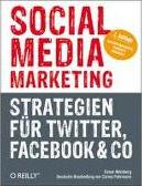 Social Media Marketing - Strategien Fur Twitter, Facebook & Co.
