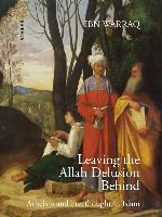 Leaving the Allah Delusion Behind