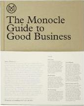 The Monocle Guide to Better Business