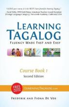 Learning Tagalog - Fluency Made Fast and Easy - Course Book 1 (Part of 7-Book Set) Color + Free Audio Download