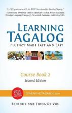 Learning Tagalog - Fluency Made Fast and Easy - Course Book 2 (Part of 7-Book Set) Color + Free Audio Download