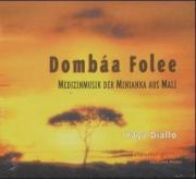 Dombaa Folee, 1 CD-Audio
