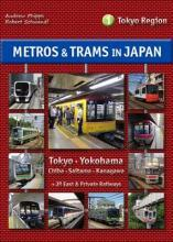 Metros & Trams in Japan