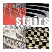 Architectural Details: Stairs