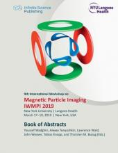 9th International Workshop on Magnetic Particle Imaging (IWMPI 2019)
