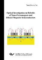 Optical Investigation on Hybrids of Nano-Ferromagnets and Diluted Magnetic Semiconductors