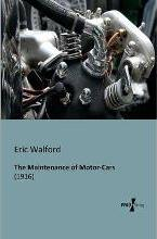 The Maintenance of Motor-Cars