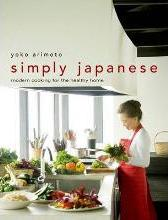 Simply Japanese: Modern Cooking For The Healthy Home