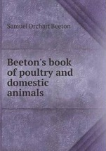 Beeton's book of poultry and domestic animals