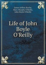 Life of John Boyle O'Reilly