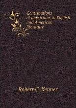 Contributions of physicians to English and American literature