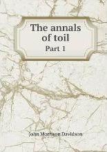 The annals of toil