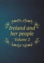 Ireland and her people