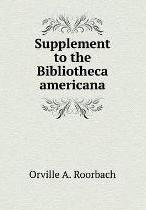 Supplement to the Bibliotheca americana