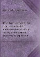 The first exposition of conservation