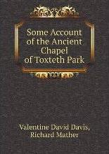 Some Account of the Ancient Chapel of Toxteth Park