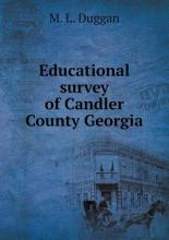 Educational survey of Candler County Georgia