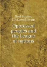 Oppressed peoples and the League of nations