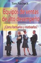 Equipos de ventas de alto desempeno / Sales teams of high performance