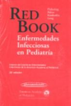 Red Book Enfermedades infecciosas en pediatria / Red Book 2009 Report of the Committee on Infectious Diseases