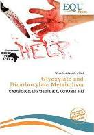 Glyoxylate and Dicarboxylate Metabolism