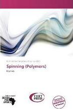 Spinning (Polymers)