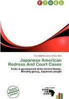 Japanese American Redress and Court Cases