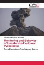 Monitoring and Behavior of Unsaturated Volcanic Pyroclastic