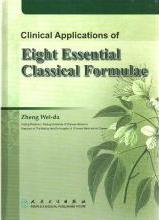 Clinical Applications of Eight Essential Classical Formulae