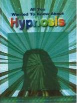 All You Wanted to Know About Hypnosis