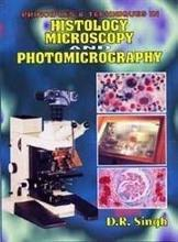 Principles and Techniques in Histology, Microscopy