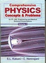 Comprehensive Physics Concepts & Problems for IIT-JEE: v. 2