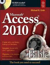 Microsoft Access 2010 Bible (with CD)