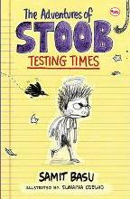 The Adventures of Stoob Testing Times