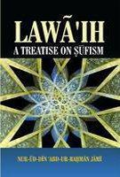 Lawaih a Treatise on Sufism