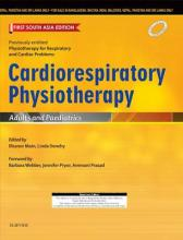 Cardiorespiratory Physiotherapy: Adults and Paediatrics: First South Asia Edition