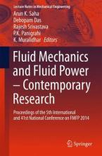 Fluid Mechanics and Fluid Power - Contemporary Research 2016