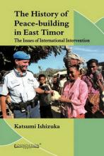 The History of Peace-building in East Timor