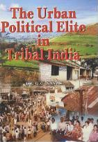 The Urban Oitical Elite in Tribal India