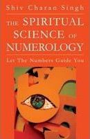 The Spiritual Science of Numerology