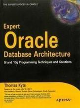 Expert Oracle Database Architecture 9I & 10G Programming