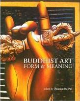 Buddhist Art - Form and Meaning